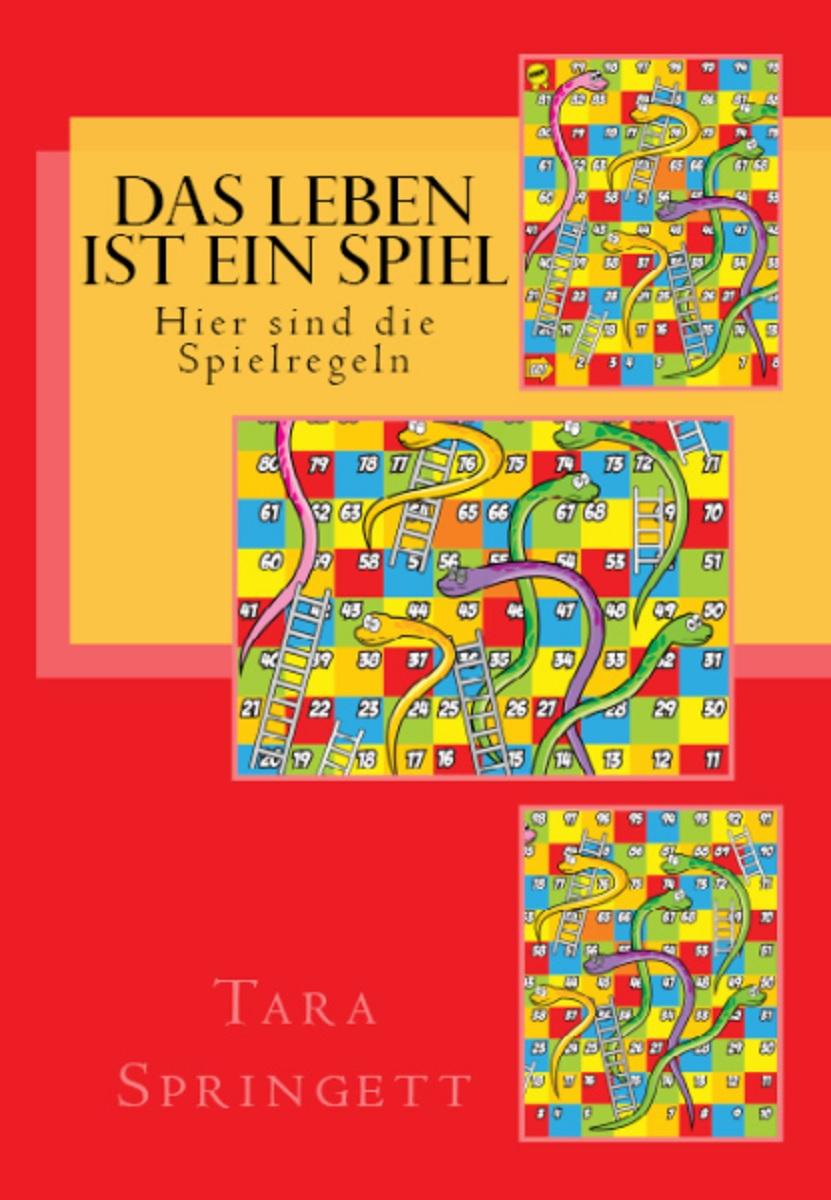 Das Leben Ist Ein Spiel Hier Die Einleitung Lesen Tara Springett